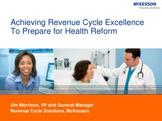 Prepare For Health Reform With Revenue Cycle Management