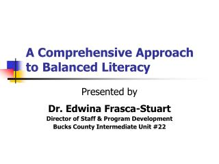 A Comprehensive Approach to Balanced Literacy