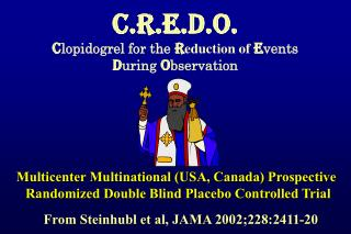 C.R.E.D.O. C lopidogrel for the  R eduction of  E vents  D uring  O bservation