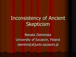 Inconsistency of  Ancient  Skepticism