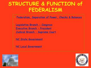 STRUCTURE & FUNCTION of FEDERALISM