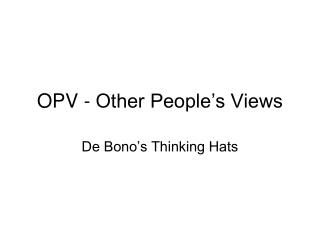 OPV - Other People's Views