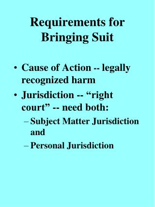 Requirements for Bringing Suit