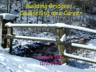 Building Bridges  -  Counselling as a Career