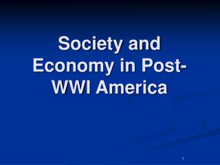 Society and Economy in Post-WWI America