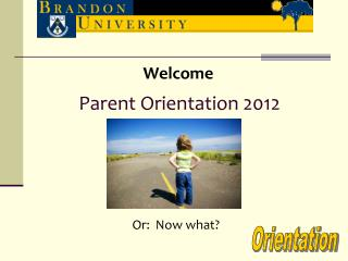 Parent Orientation 2012