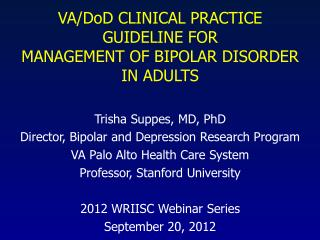 VA/ DoD  CLINICAL PRACTICE GUIDELINE FOR MANAGEMENT OF BIPOLAR DISORDER IN ADULTS