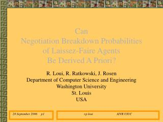 Can  Negotiation Breakdown Probabilities  of Laissez-Faire Agents  Be Derived A Priori?