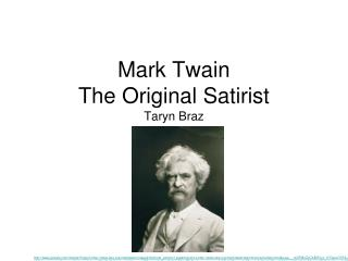 Mark Twain  The Original Satirist