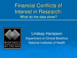 Financial Conflicts of Interest in Research: What do the data show?