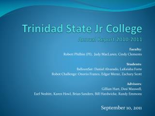 Trinidad State Jr College Annual Report 2010-2011