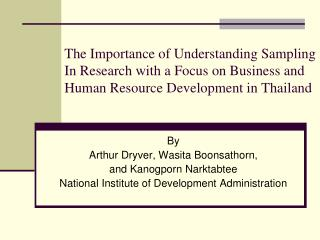 The Importance of Understanding Sampling In Research with a Focus on Business and Human Resource Development in Thailand