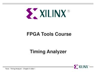 FPGA Tools Course Timing Analyzer