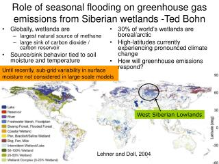 Role of seasonal flooding on greenhouse gas emissions from Siberian wetlands -Ted Bohn