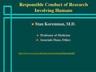 Responsible Conduct of Research Involving Humans