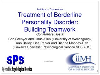 2nd Annual Conference Treatment of Borderline Personality Disorder:  Building Teamwork