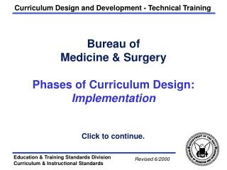 Bureau of  Medicine & Surgery Phases of Curriculum Design: Implementation