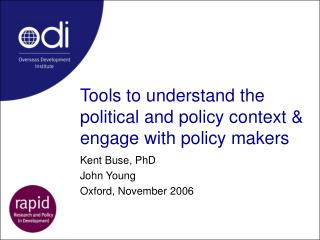 Tools to understand the political and policy context & engage with policy makers