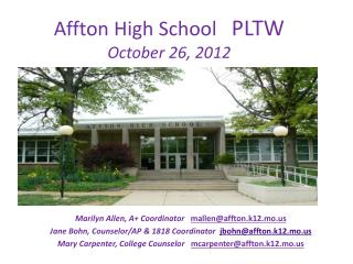 Affton High School    PLTW October 26, 2012