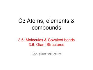 C3 Atoms, elements & compounds