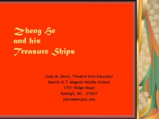 Zheng He and his  Treasure Ships