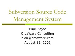 Subversion Source Code Management System