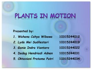 Plants in motion