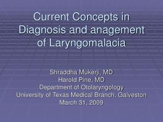 Current Concepts in Diagnosis and anagement of Laryngomalacia