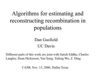 Algorithms for estimating and reconstructing recombination in populations