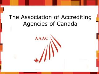 The Association of Accrediting Agencies of Canada