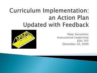 Curriculum Implementation: an Action  Plan  Updated with Feedback