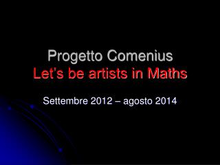 Progetto Comenius Let's be artists in Maths