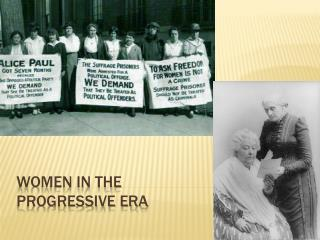 Women in the  Progressive era