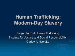 Human Trafficking: Modern-Day Slavery