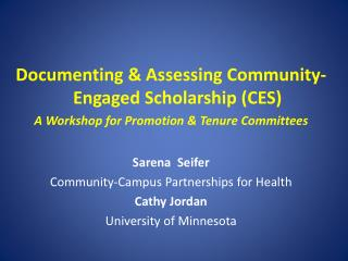 Documenting & Assessing Community-Engaged Scholarship (CES)