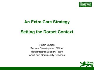 An Extra Care Strategy Setting the Dorset Context