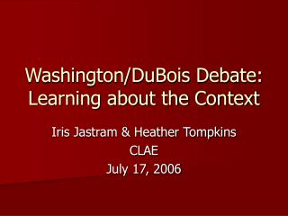 Washington/DuBois Debate: Learning about the Context