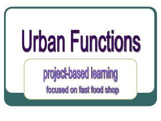Urban Functions
