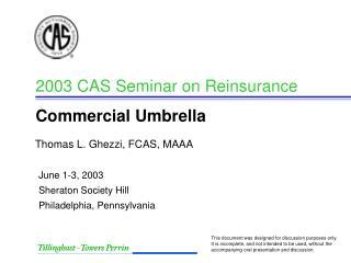 2003 CAS Seminar on Reinsurance