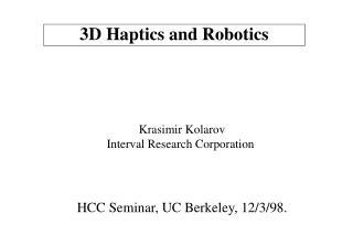 3D Haptics and Robotics