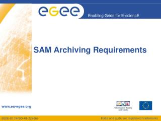 SAM Archiving Requirements
