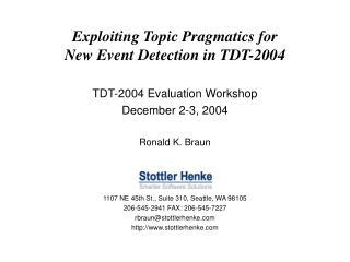 Exploiting Topic Pragmatics for  New Event Detection in TDT-2004
