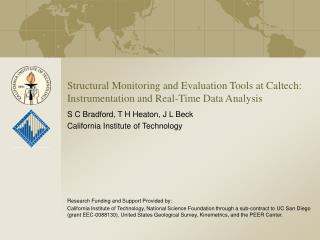 Structural Monitoring and Evaluation Tools at Caltech: Instrumentation and Real-Time Data Analysis
