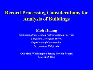 Record Processing Considerations for Analysis of Buildings