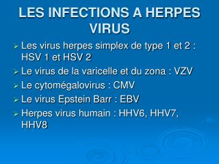 LES INFECTIONS A HERPES VIRUS