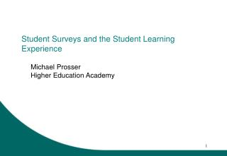 Student Surveys and the Student Learning Experience