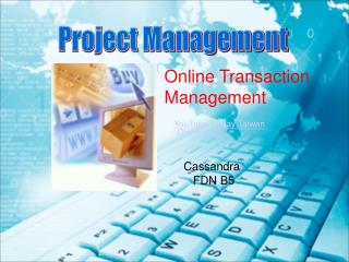 Online Transaction Management YouTube - eBay Taiwan       Commercial Cassandra          FDN B5