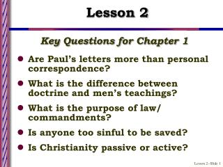 Key Questions for Chapter 1 Are Paul's letters more than personal correspondence?