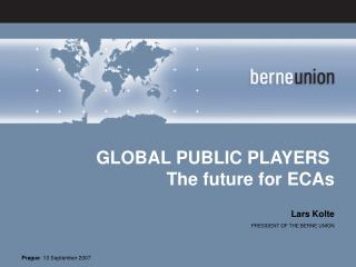 GLOBAL PUBLIC PLAYERS  The future for ECAs