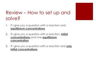 Review – How to set up and solve?